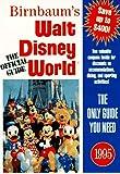 Walt Disney World 95 Pb Disney: The Official Travel Guide (Birnbaum Travel Guides)