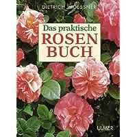 Das praktische Rosenbuch