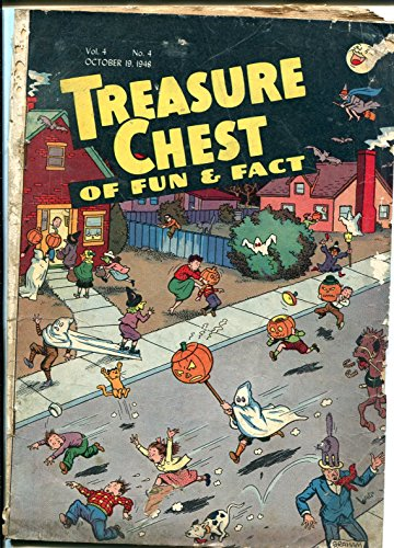 Treasure Chest Vol. 4 #4 1948-Halloween-Graham Hunter-intersting issue-G+