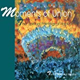 Moments of Union, Mary Hull Webster, 0915811871