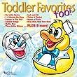 Toddler Favorites Too