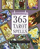 Book Cover for 365 Tarot Spells: Creating the Magic in Each Day