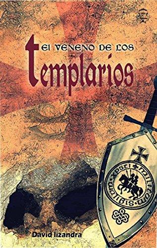 (El Veneno de los Templarios (Spanish Edition))