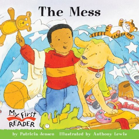 The Mess (My First Reader)