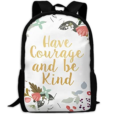 Have Courage And Be Kind Luxury Print Men And Women's Travel Knapsack