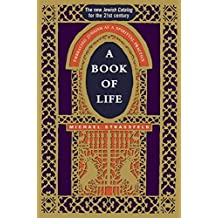 A Book of Life: Embracing Judaism as a Spiritual Practice