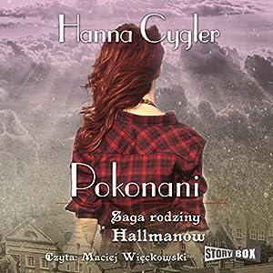 Pokonani (Saga rodziny Hallmanów 2) Audiobook