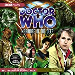 Doctor Who: Warriors of the Deep (Dramatised) |  BBC Audio
