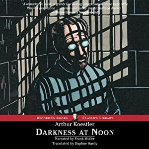 Amazon.com: Darkness at Noon (Audible Audio Edition): Arthur ...
