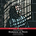 Darkness at Noon Audiobook by Arthur Koestler Narrated by Frank Muller