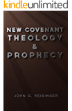 New Covenant Theology and Prophecy