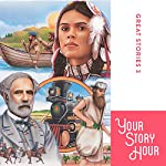 Great Stories Volume 3 (Dramatized)    Your Story Hour