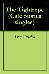 The Tightrope (Cafe Stories singles) Kindle Edition