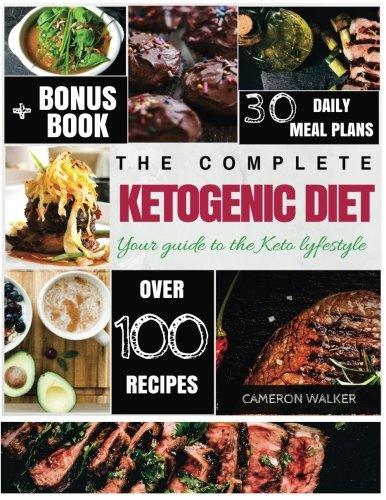 Ketogenic diet: Keto for Beginners Guide, Keto 30 days Meal Plan, Keto Electric Pressure Cooker Cookbook, Intermittent Fasting (Keto diet for beginners) by Cameron Walker