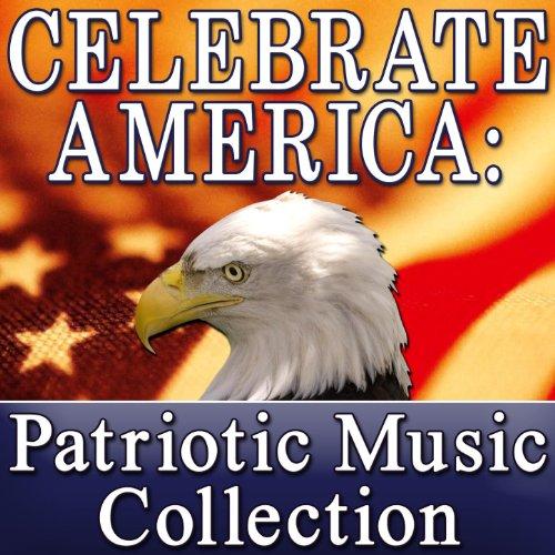 Celebrate America: Patriotic Music Collection (Memorial