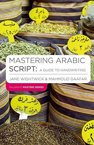 Mastering Arabic Script: A Guide to Handwriting (Macmillan Master Series (Languages))