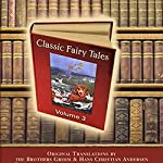 Classic Fairy Tales, Volume 3  | Hans Christian Andersen