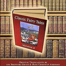 Classic Fairy Tales, Volume 3