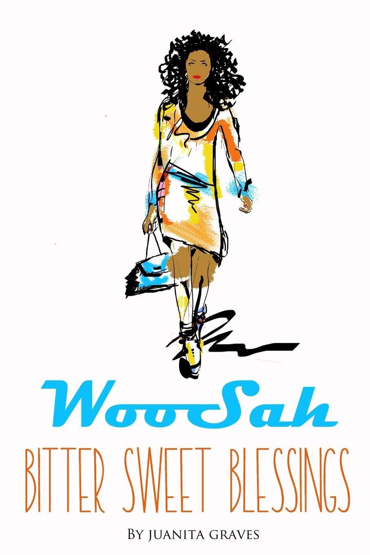 Download WooSah - Bitter Sweet Blessings pdf