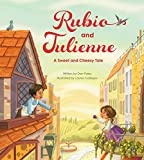 #9: Rubio and Julienne: A Sweet and Cheesy Tale