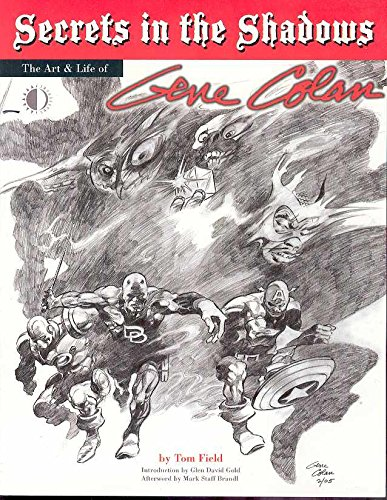 Download Secrets in the Shadows: The Art & Life of Gene Colan pdf