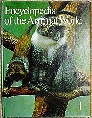 Encyclopedia of the Animal World, Vol. 1:…