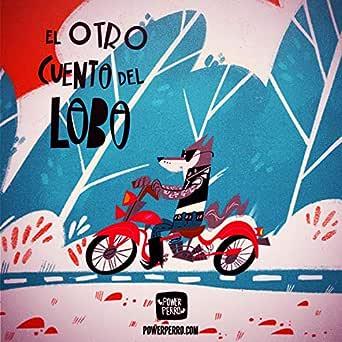 El Otro Cuento del Lobo (Edición Deluxe) de Paco