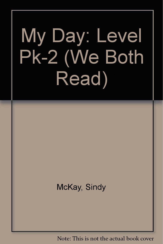 Download My Day: Level Pk-2 (We Both Read) pdf epub