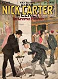 NICK CARTER: The Crystal Mystery (a DIME-NOVEL Detective story about America's 19th-century SHERLOCK HOLMES Book 3)