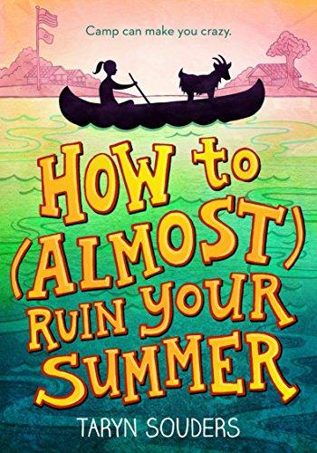 How to (Almost) Ruin Your - Summer Activities List