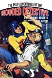 The Pulp Adventures of the Hooded Detective, G. T. Fleming-Roberts and Will Murray, 1440438277