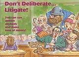 Don't Deliberate... Litigate!, Les Ambromovitz, 1562451847