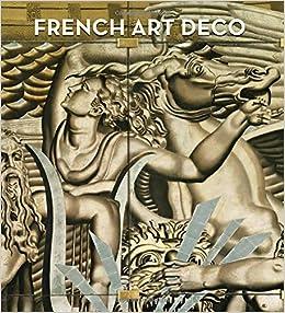 Amazon.com: French Art Deco (9780300204308): Jared Goss: Books