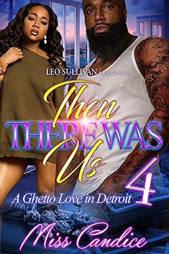 then-there-was-us-4-a-ghetto-love-in-detroit