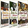 The Ultimate Low Carb Recipe Bundle: The Best Low Carbs Recipes All in One Package