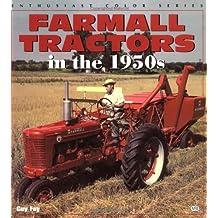 Farmall Tractors in the 1950s