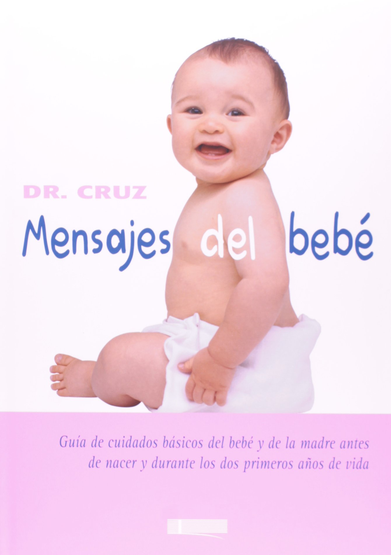 Mensajes del Bebe (Spanish Edition): CRUZ: 9788496449114: Amazon.com: Books