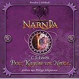 Die Chroniken von Narnia 04 - Prinz Kaspian von Narnia. 4 CDs Hörbuch