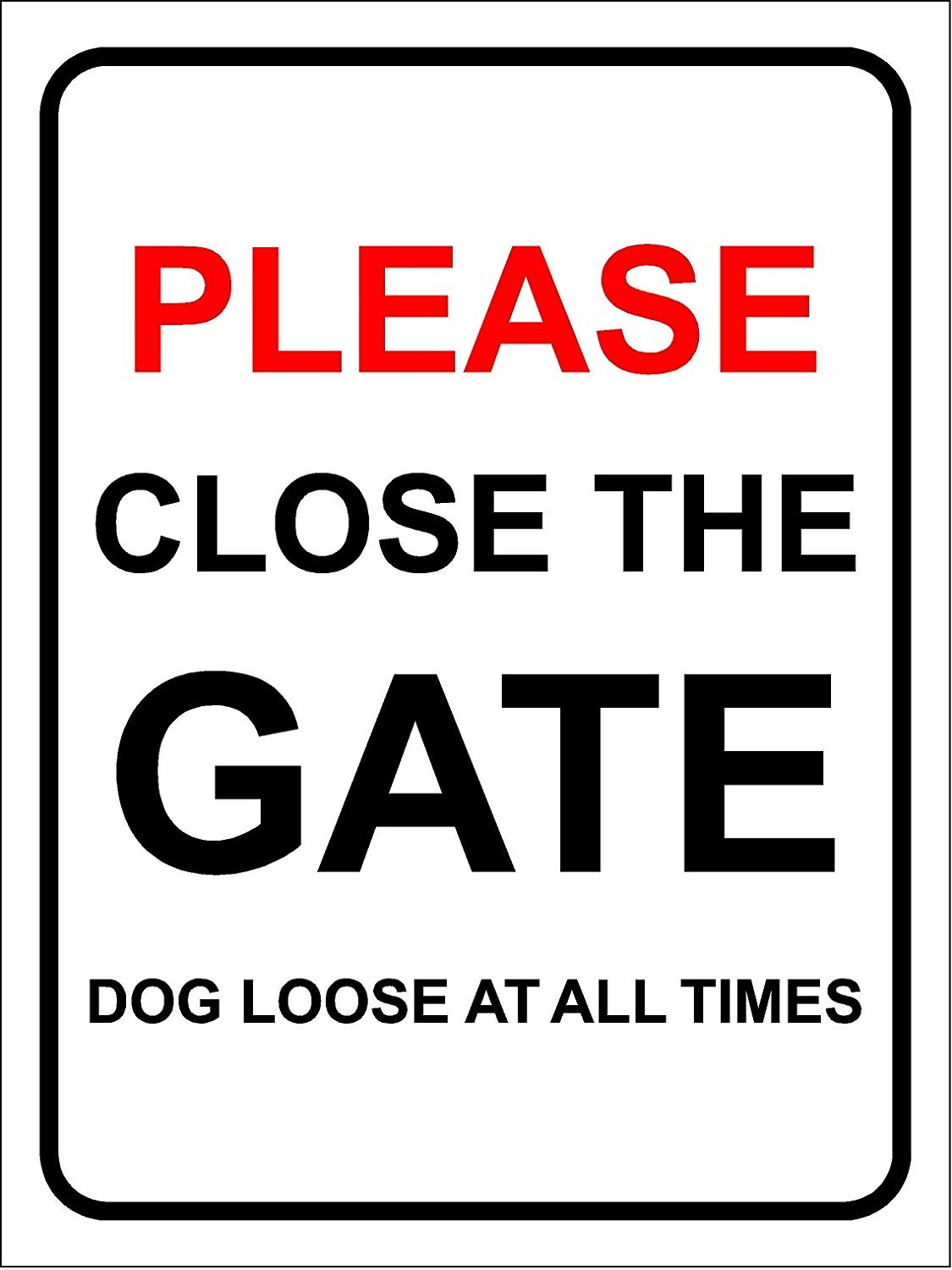 Please close gate behind you Thank you sign 1.2mm rigid plastic 300mm x 200mm