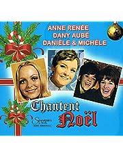 Anne Renée, Dany Aubé, Danièle & Michèle Chantent Noel