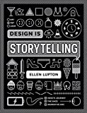 Ellen Lupton, award-winning author of Thinking with Type and How Posters Work, demonstrates how storytelling shapes great design Good design, like good storytelling, brings ideas to life. The latest book from awar...