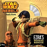 Star Wars Rebels Ezra's Wookiee Rescue (Read-Along Storybook and CD)