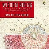 #9: Wisdom Rising: Journey into the Mandala of the Empowered Feminine