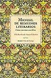 Manual de remedios literarios (El Ojo del Tiempo) (Spanish Edition)