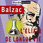 L'élixir de longue vie | Honoré de Balzac