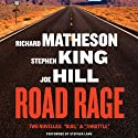 Road Rage Audiobook by Joe Hill, Stephen King, Richard Matheson Narrated by Stephen Lang