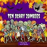 Ten Scary Zombies: Counting Book