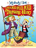 Judy Moody & Stink: The Mad, Mad, Mad, Mad Treasure Hunt (Judy Moody and Stink Book 2)