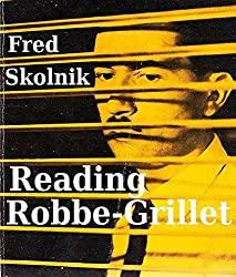 Reading Robbe-Grillet