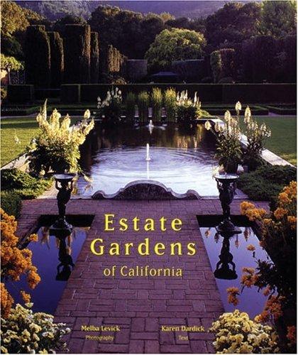 Download Estate Gardens Of California ebook